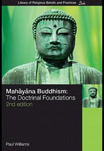 Mahayana Buddhism : The Doctrinal Foundations - Paul Williams