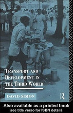 Transport and Development in the Third World - David Simon