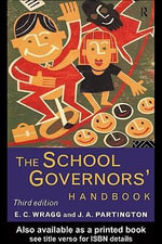 The School Governors' Handbook - J A Partington