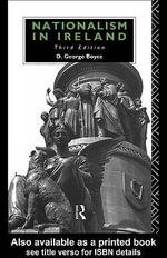 Nationalism in Ireland - David George Boyce