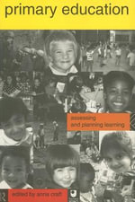 Primary Education : Assessing and Planning Learning