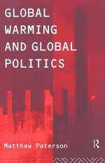 Global Warming and Global Politics - Matthew Paterson