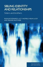 Sisters and Brothers : Sisters And Brothers - Rosalind Edwards