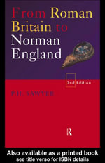 From Roman Britain to Norman England - P. H. Sawyer