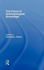 Future of Anthropological Knowledge