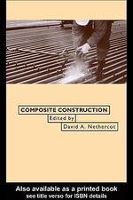 Composite Construction - David A. Nethercot