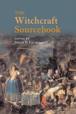 The Witchcraft Sourcebook - Brian Levack
