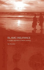 Islamic Insurance : A Modern Approach to Islamic Banking - Aly Khorshid