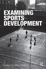 Examining Sports Development - F Collins Michael