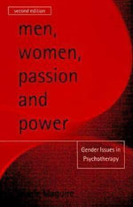 Men, Women, Passion and Power - Marie Maguire