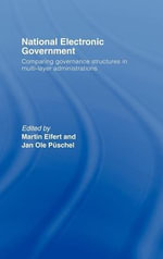 National Electronic Government : Comparing Governance Structures in Multi-Layer Administrations