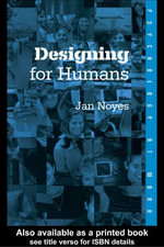 Designing for Humans - Jan Noyes