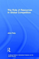 Role of Resources in Global Competition - John Fahy