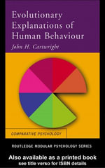 Evolutionary Explanations of Human Behaviour - John H. Cartwright