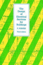 The Design of Electrical Services for Buildings - F. Porges
