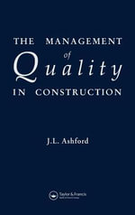Management of Quality in Construction - J. L. Ashford