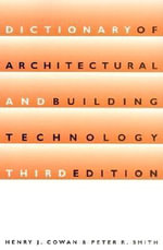 Dictionary of Architectural and Building Technology - Henry Cowan