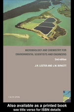 Microbiology and Chemistry for Environmental Scientists and Engineers - John Lester
