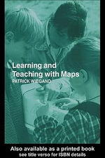 Learning and Teaching with Maps - Patrick Wiegand