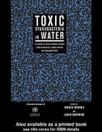 Toxic Cyanobacteria in Water : A Guide to Their Public Health Consequences, Monitoring and Management - Jamie Bartram
