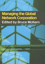 Managing the Global Network Corporation - Bruce McKern