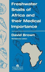 Freshwater Snails of Africa and Their Medical Importance - David S. Brown