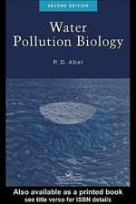 Water Pollution Biology - P. D. Abel
