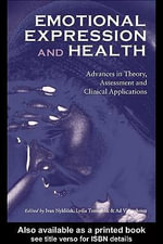 Emotional Expression and Health : Advances in Theory, Assessment and Clinical Applications - Ivan Nyklcek