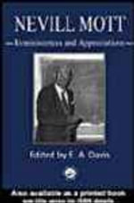Nevill Mott : Reminiscences and Appreciations - E. A. Davis