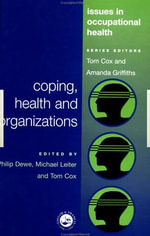 Coping, Health and Organizations - Phil Dewe