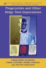 Fingerprints and Other Ridge Skin Impressions - Christophe Champod