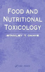 Food and Nutritional Toxicology - Stanley T. Omaye