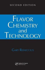 Flavor Chemistry and Technology : Gary Reineccius - Gary Reineccius