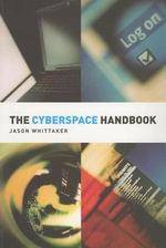 Cyberspace Handbook - Jason Whittaker