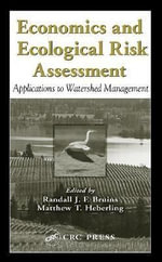 Economics and Ecological Risk Assessment : Applications to Watershed Management