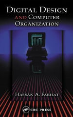 Digital Design and Computer Organization : Text - Hassan A. Farhat