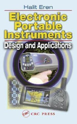 Electronic Portable Instruments : Design and Applications - Halit Eren