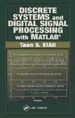 Discrete Systems and Digital Signal Processing with MATLAB - Taan S. Elali