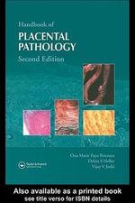 Handbook of Placental Pathology - Ona Marie Faye-Petersen