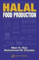 Halal Food Production - Mian N. Riaz