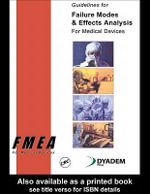 Guidelines for Failure Modes and Effects Analysis (Fmea) for Medical Devices : Fmea - Dyadem Press