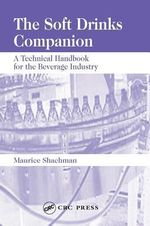 Soft Drinks Companion : A Technical Handbook for the Beverage Industry - Maurice Shachman