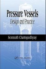 Pressure Vessels : Design and Practice - Somnath Chattopadhyay