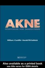 Akne : Diagnose Und Therapie - William J. Cunliffe