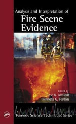 Analysis and Interpretation of Fire Scene Evidence - Jose R. Almirall