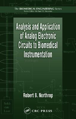 Analysis and Application of Analog Electronic Circuits to Biomedical Instrumentation - Robert B. Northrop