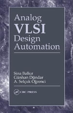 Analog VLSI Design Automation - Sina Balkir