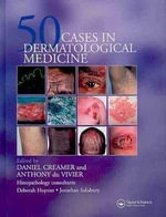 50 Cases in Dermatological Medicine