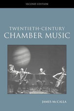 20th Century Chamber Music : Routledge Studies in Musical Genres - James McDalla