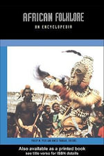 African Folklore : An Encyclopedia - Philip Peek